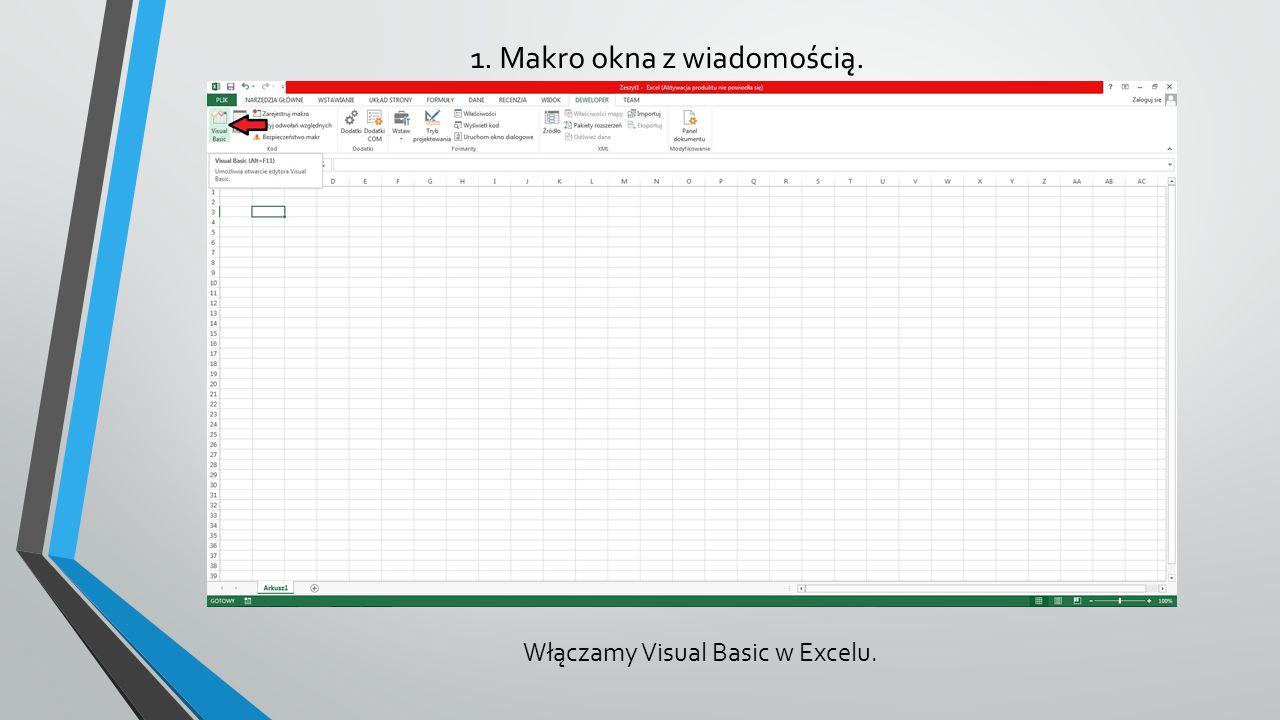 1. Makro okna z wiadomością. Włączamy Visual Basic w Excelu.