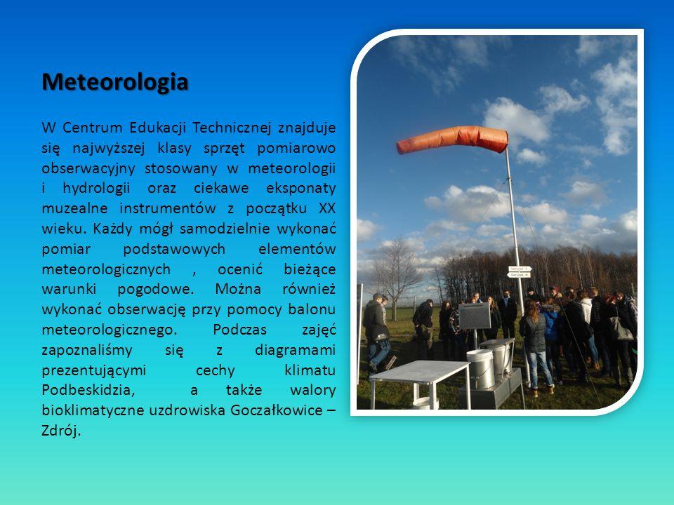 Meteorologia W Centrum Edukacji Technicznej znajduje się najwyższej klasy sprzęt pomiarowo obserwacyjny stosowany w meteorologii i hydrologii oraz cie