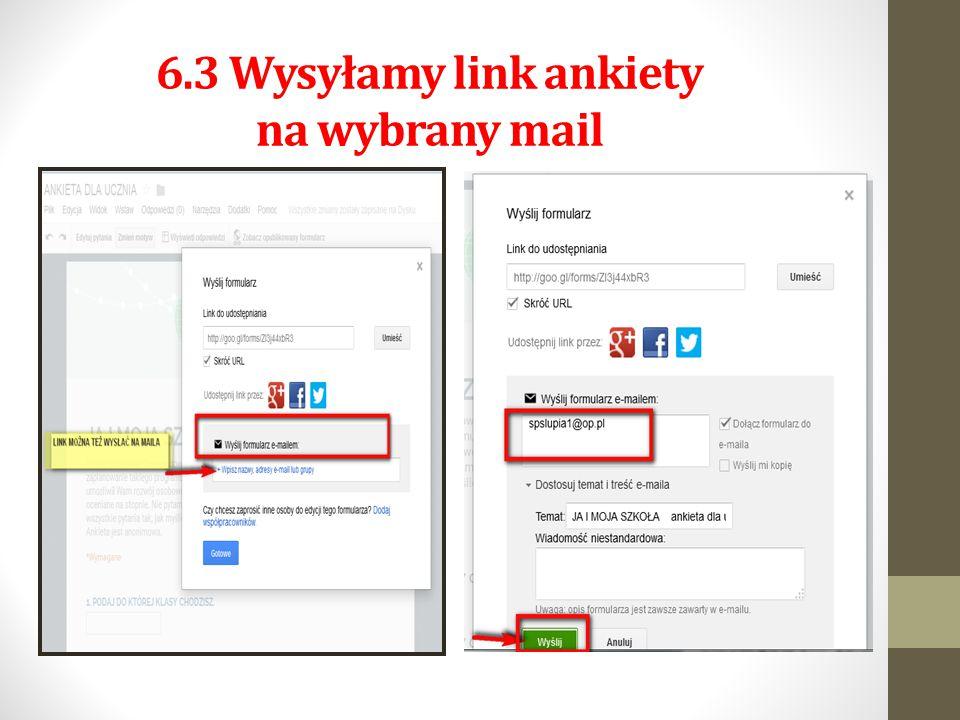 6.3 Wysyłamy link ankiety na wybrany mail