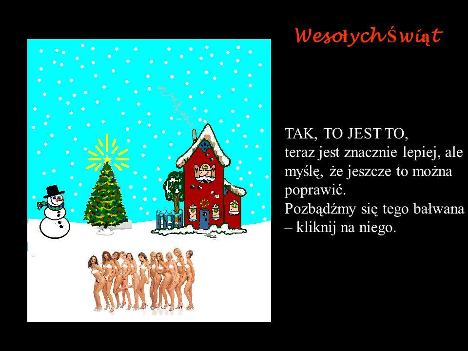 Wesołych Świąt Nie chcę już tego słuchać !!! Zobaczmy jak się ich pozbyć. Chcę posłuchać prawdziwego chóru. Klikni na chór.