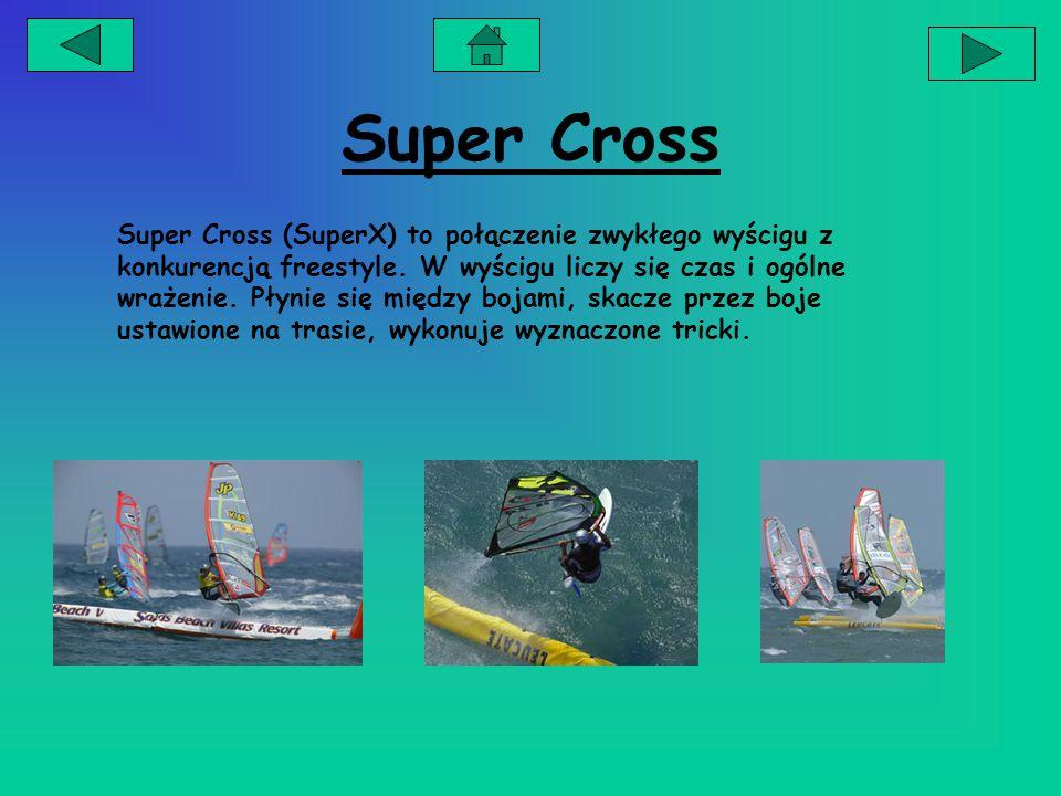 Super Cross Super Cross (SuperX) to połączenie zwykłego wyścigu z konkurencją freestyle.