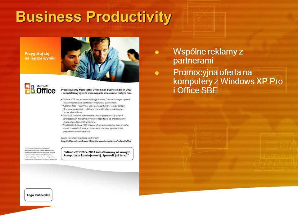 Business Productivity Wspólne reklamy z partnerami Promocyjna oferta na komputery z Windows XP Pro i Office SBE
