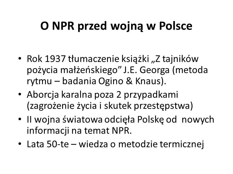 """O NPR przed wojną w Polsce Rok 1937 tłumaczenie książki """"Z tajników pożycia małżeńskiego J.E."""