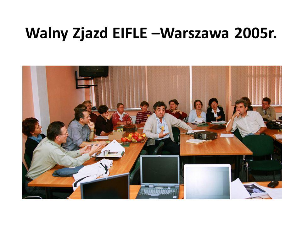 Walny Zjazd EIFLE –Warszawa 2005r.