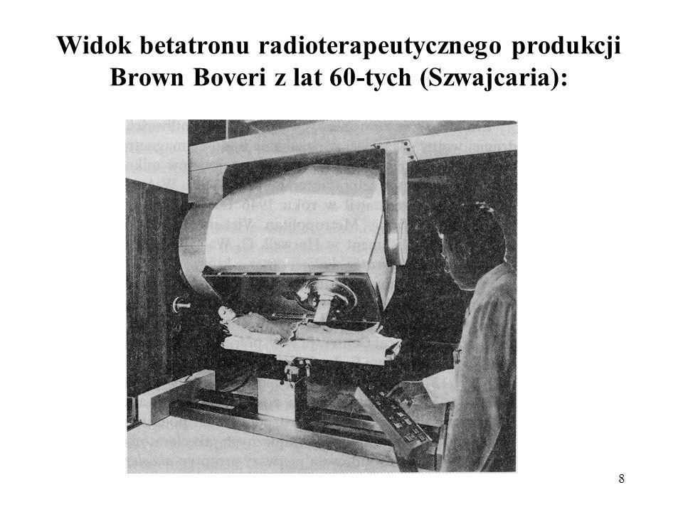 8 Widok betatronu radioterapeutycznego produkcji Brown Boveri z lat 60-tych (Szwajcaria):