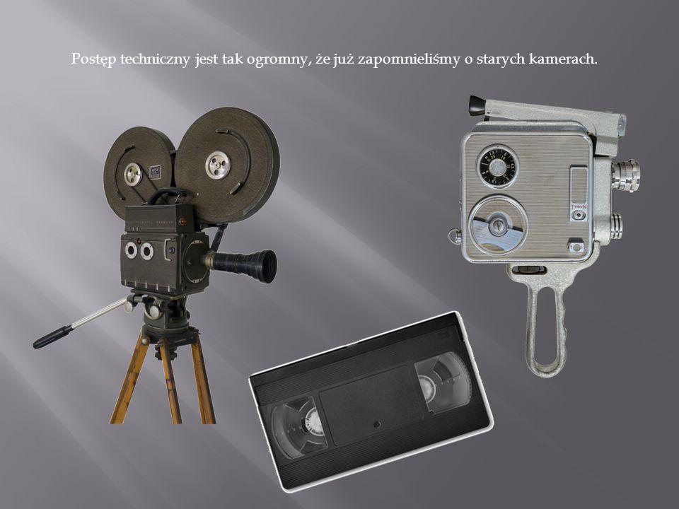 Teraz filmy kręci się kamerami najwyższej klasy.