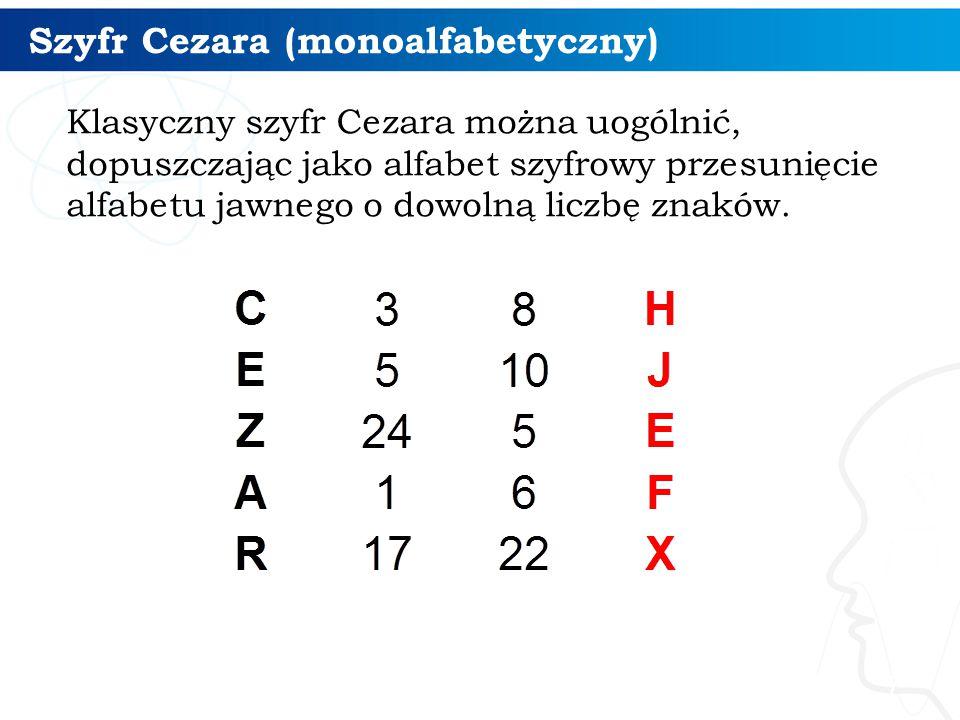 Szyfr Cezara (monoalfabetyczny) 8 Zadanie : Jaki tekst został zaszyfrowany? Jakiego użyto klucza?