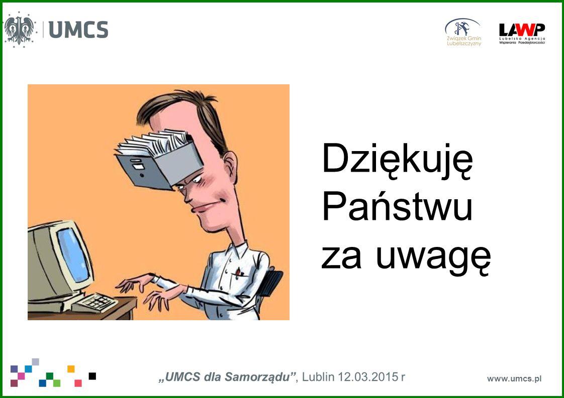 www.umcs.pl Dziękuję Państwu za uwagę