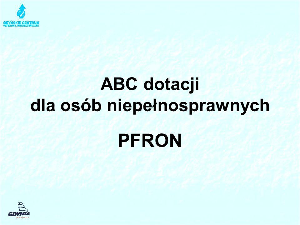 ABC dotacji dla osób niepełnosprawnych PFRON