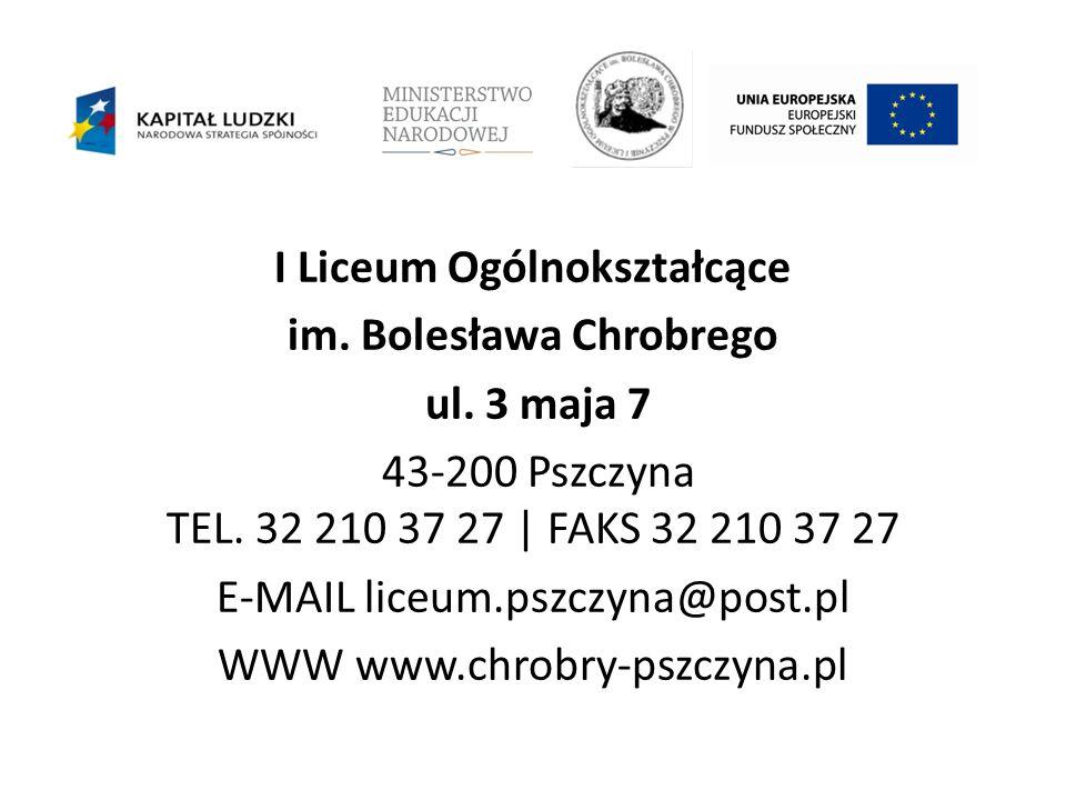 I Liceum Ogólnokształcące im. Bolesława Chrobrego ul.