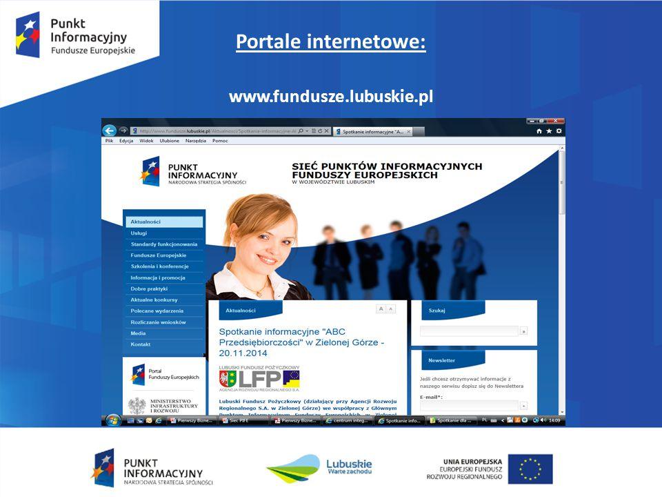 Portale internetowe: www.fundusze.lubuskie.pl