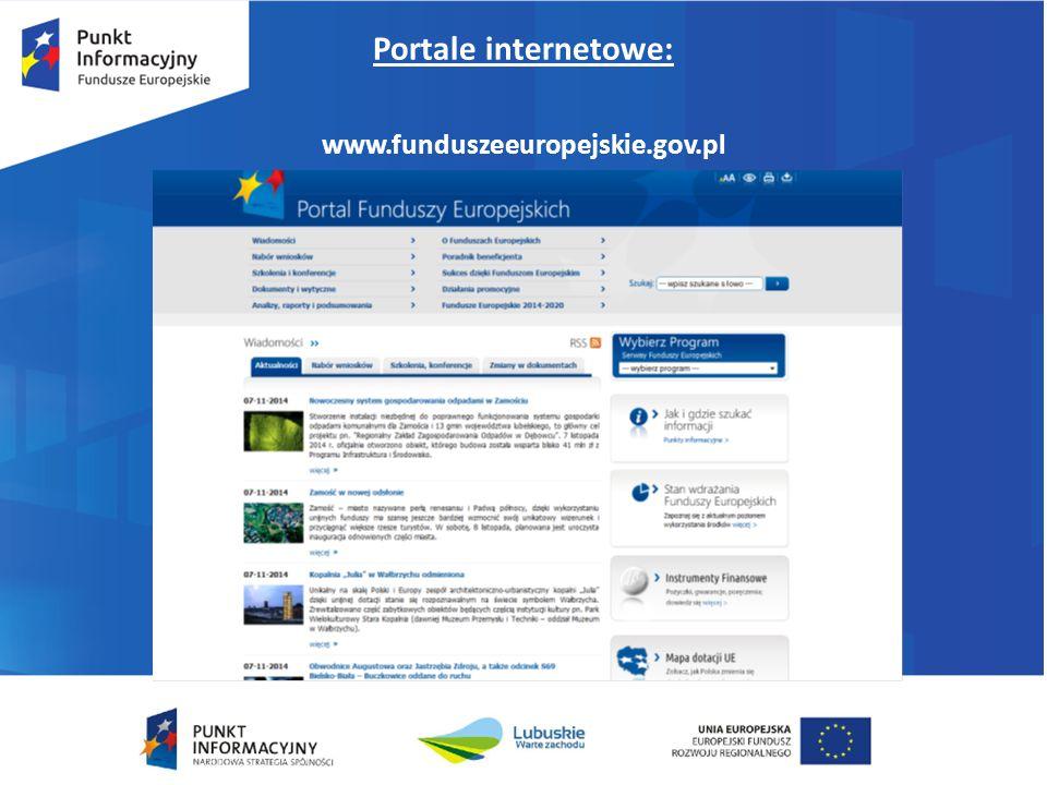 Portale internetowe: www.funduszeeuropejskie.gov.pl