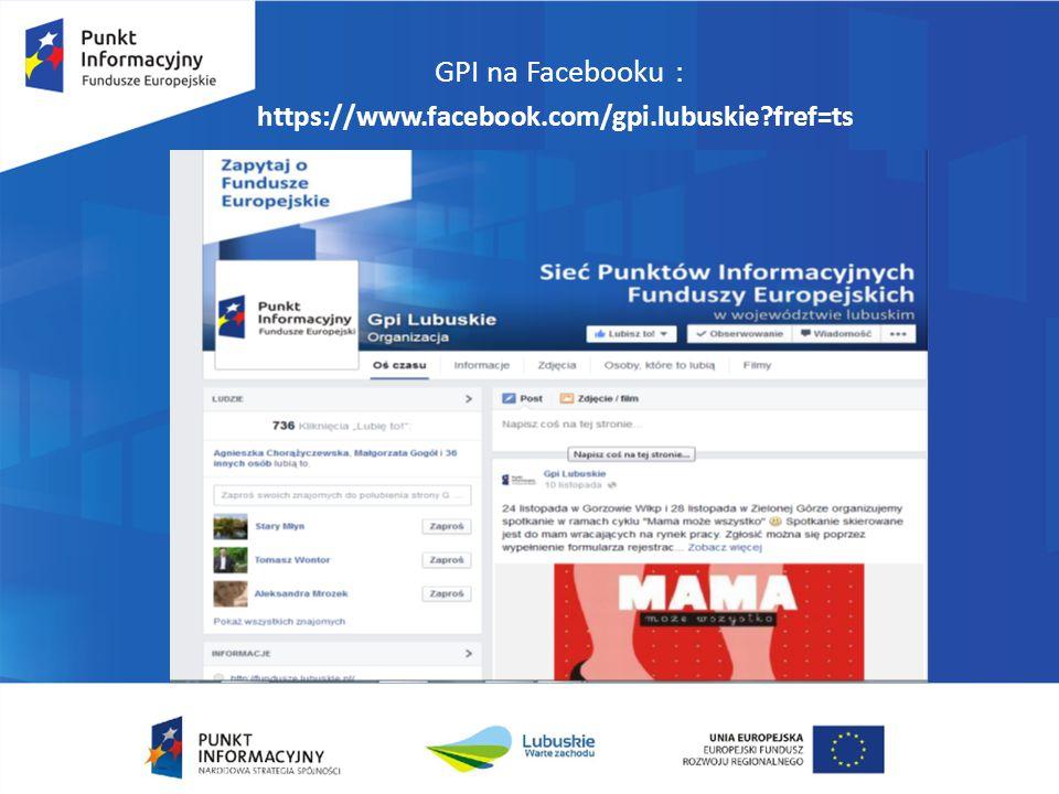 GPI na Facebooku : https://www.facebook.com/gpi.lubuskie?fref=ts
