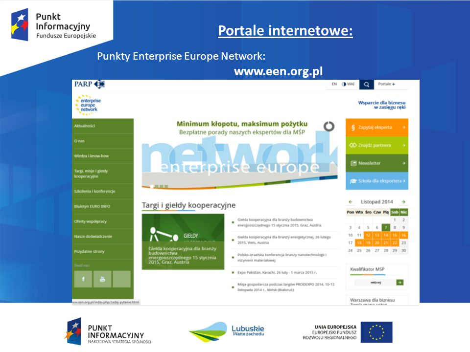 Portale internetowe: Punkty Enterprise Europe Network: www.een.org.pl
