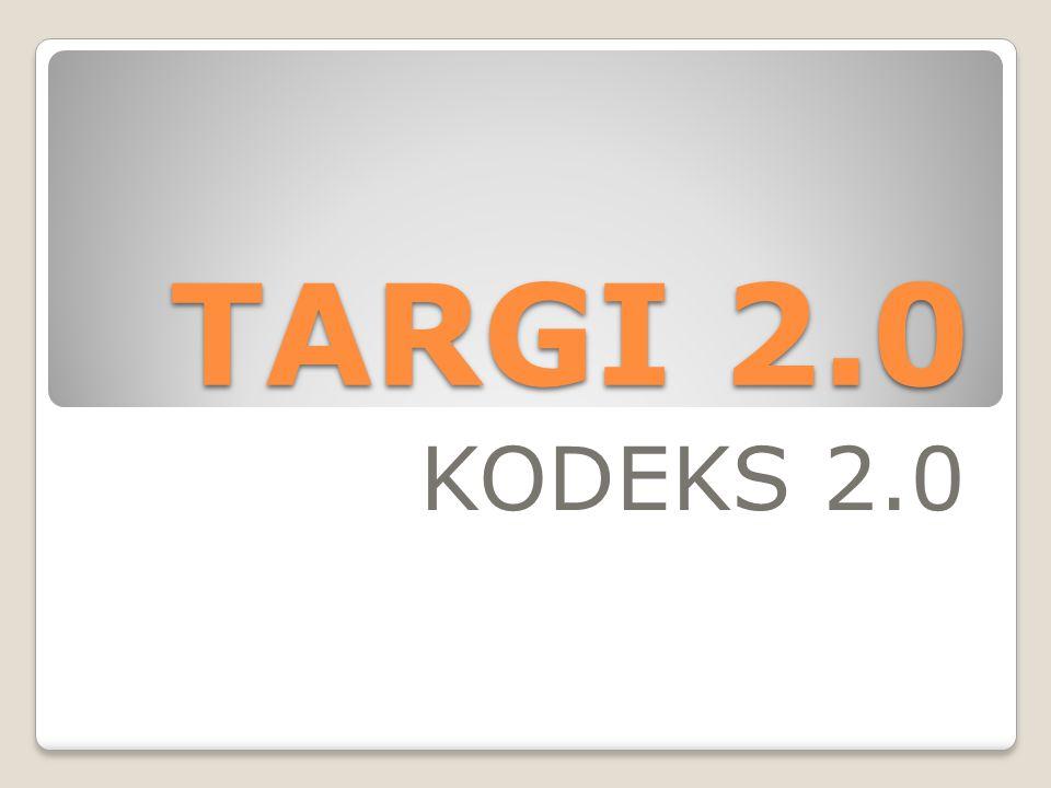 TARGI 2.0 KODEKS 2.0