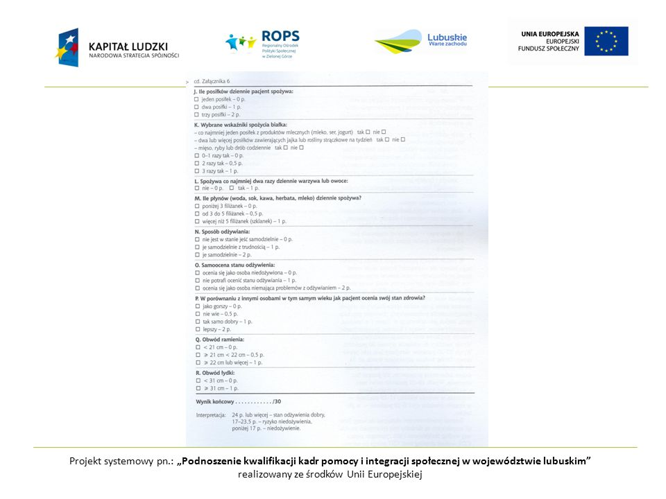 """Projekt systemowy pn.: """"Podnoszenie kwalifikacji kadr pomocy i integracji społecznej w województwie lubuskim realizowany ze środków Unii Europejskiej 1.Podstawa to produkty zbożowe około 6x dziennie Warzyw i przetwory 3x dziennie, owoce 2x Mleko i przetwory 3x."""