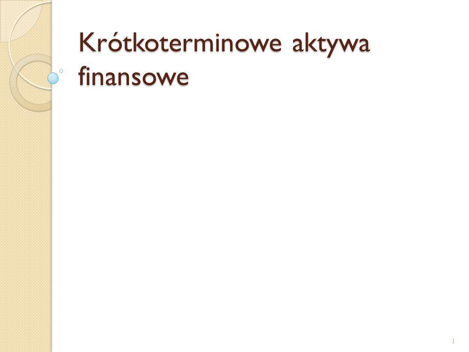 Co zaliczamy do KAF Aktywa finansowe nabyte w celu ich dalszej odsprzedaży z zyskiem określa się jako krótkoterminowe.