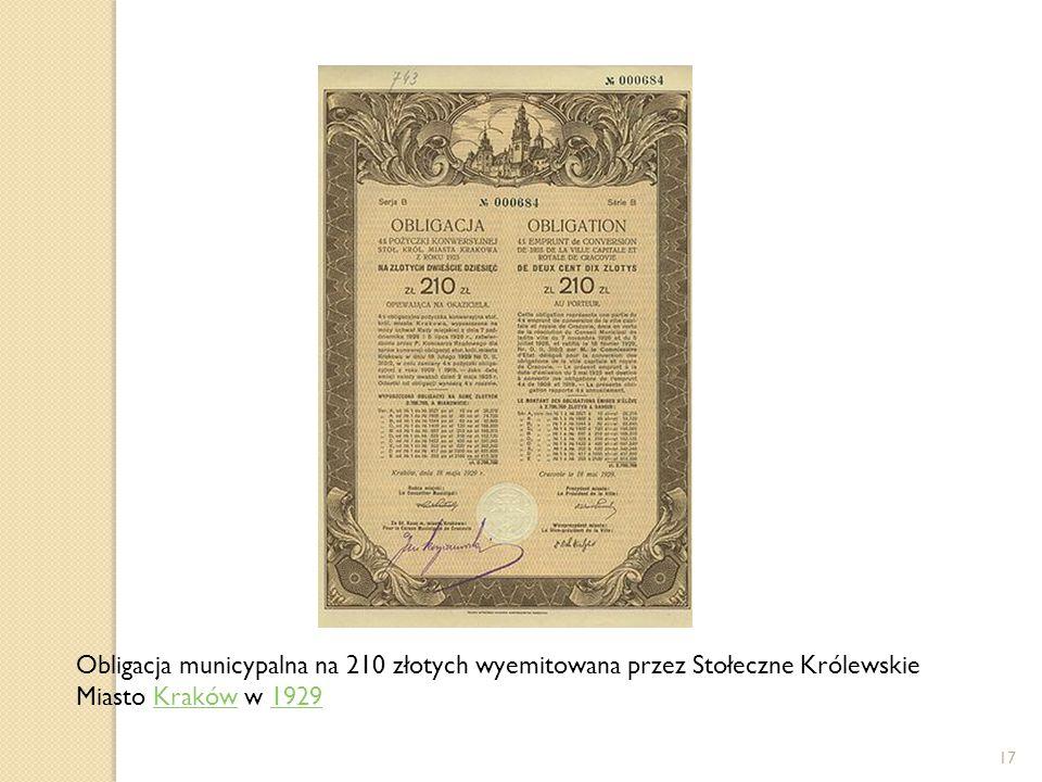 Obligacja municypalna na 210 złotych wyemitowana przez Stołeczne Królewskie Miasto Kraków w 1929Kraków1929 17