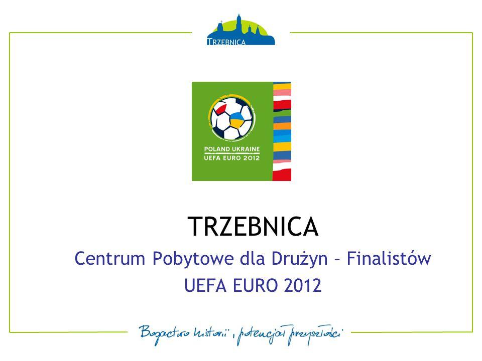 Trzebnica – 24 km od Wrocławia Położona na trasie pomiędzy dwoma stadionami EURO 2012 we Wrocławiu i Poznaniu Położona przy planowanej trasie S-5 Dobrze rozwinięta infrastruktura sportowa