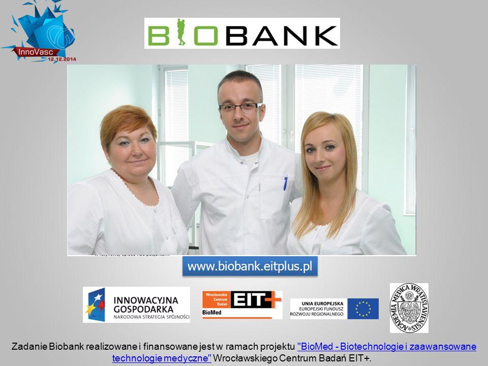 Zadanie Biobank realizowane i finansowane jest w ramach projektu