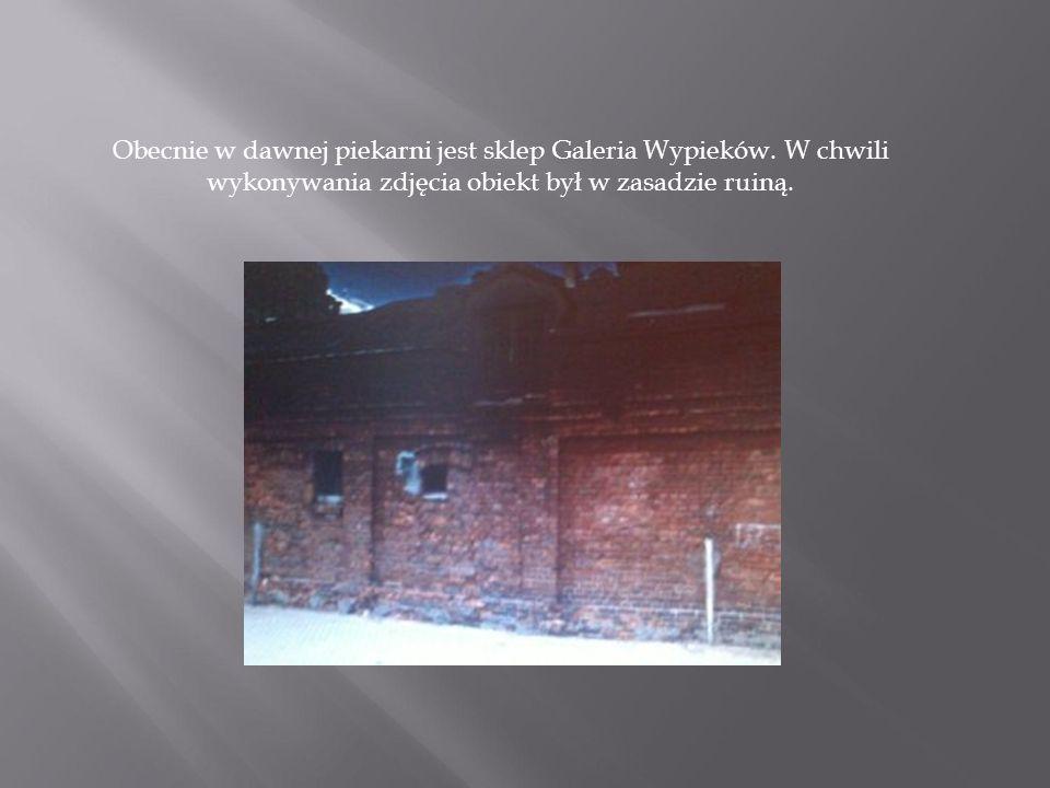 Obecnie w dawnej piekarni jest sklep Galeria Wypieków. W chwili wykonywania zdjęcia obiekt był w zasadzie ruiną.