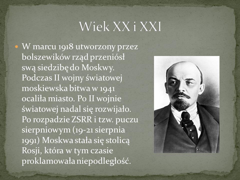 W marcu 1918 utworzony przez bolszewików rząd przeniósł swą siedzibę do Moskwy.
