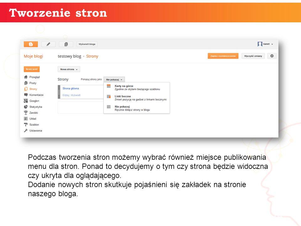Tworzenie stron informatyka + 14 Podczas tworzenia stron możemy wybrać również miejsce publikowania menu dla stron. Ponad to decydujemy o tym czy stro