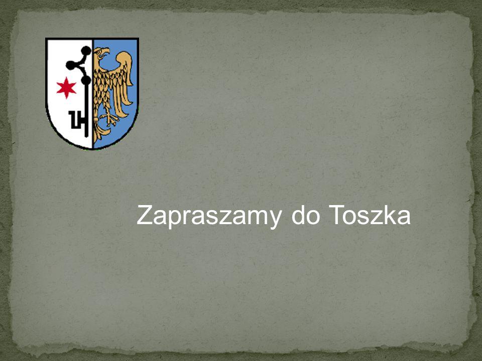Zapraszamy do Toszka
