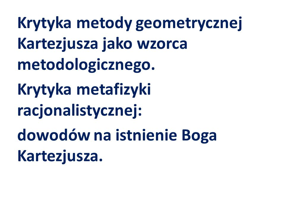 Krytyka metody geometrycznej Kartezjusza jako wzorca metodologicznego.
