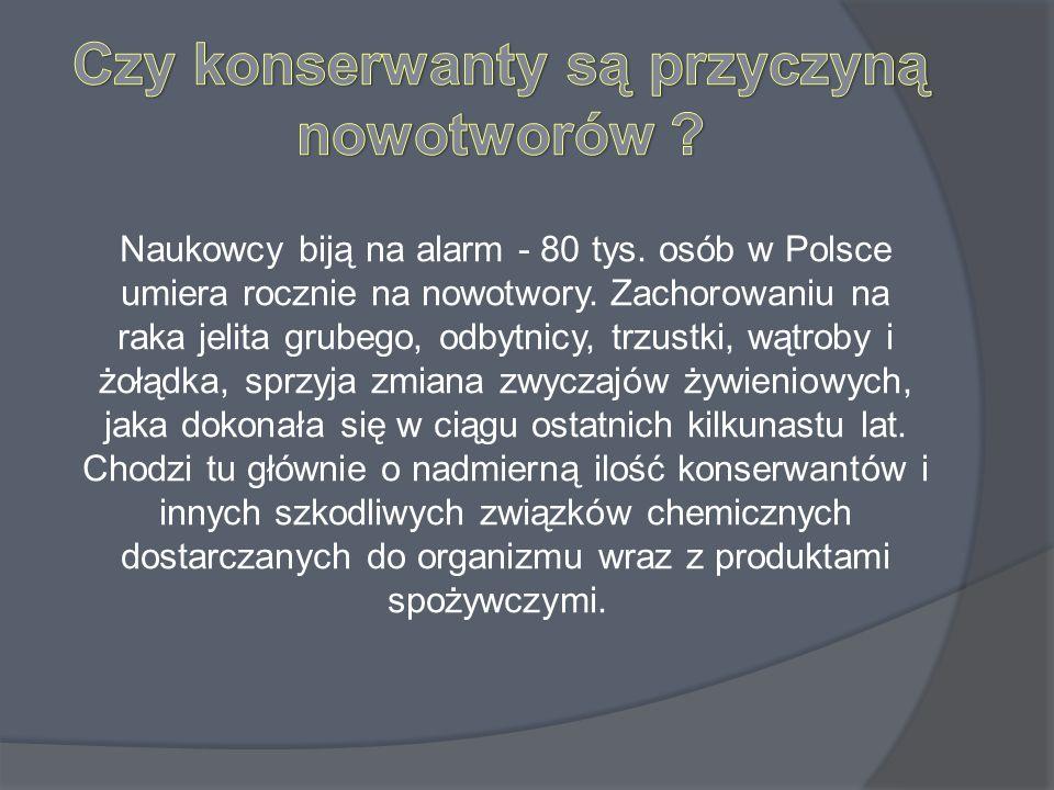 Naukowcy biją na alarm - 80 tys. osób w Polsce umiera rocznie na nowotwory. Zachorowaniu na raka jelita grubego, odbytnicy, trzustki, wątroby i żołądk