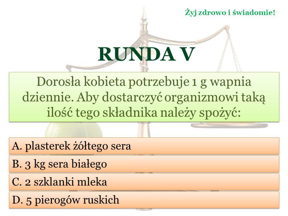 RUNDA V Aktualnie Polki żyją przeciętnie 81 lat.