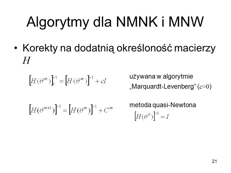"""21 Algorytmy dla NMNK i MNW Korekty na dodatnią określoność macierzy H używana w algorytmie """"Marquardt-Levenberg"""" ( c>0 ) metoda quasi-Newtona"""
