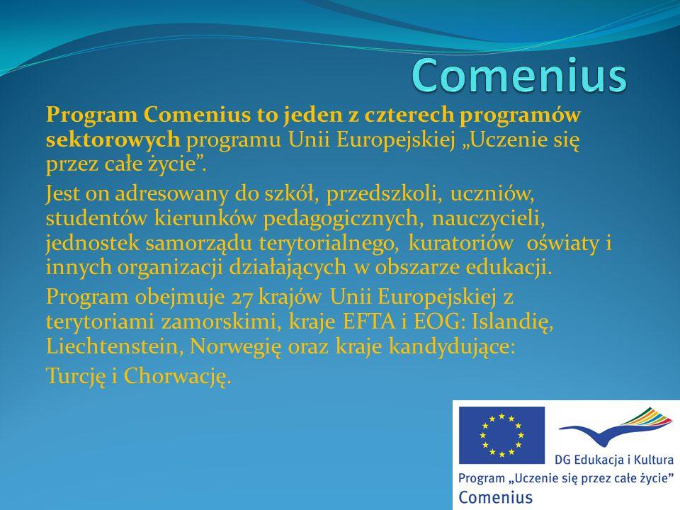 """Program Comenius to jeden z czterech programów sektorowych programu Unii Europejskiej """"Uczenie się przez całe życie ."""