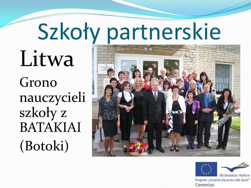 Szkoły partnerskie Litwa Grono nauczycieli szkoły z BATAKIAI (Botoki)