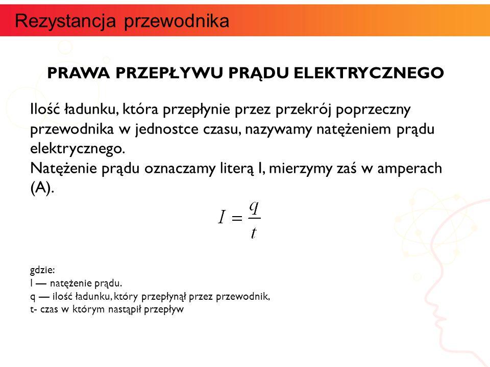 PIERWSZE PRAWO KIRCHOFFA Gdy prąd dotrze w obwodzie do miejsca, w którym przewodniki się rozdzielają (do węzła sieci), to część prądu popłynie jednym przewodnikiem, a część drugim.