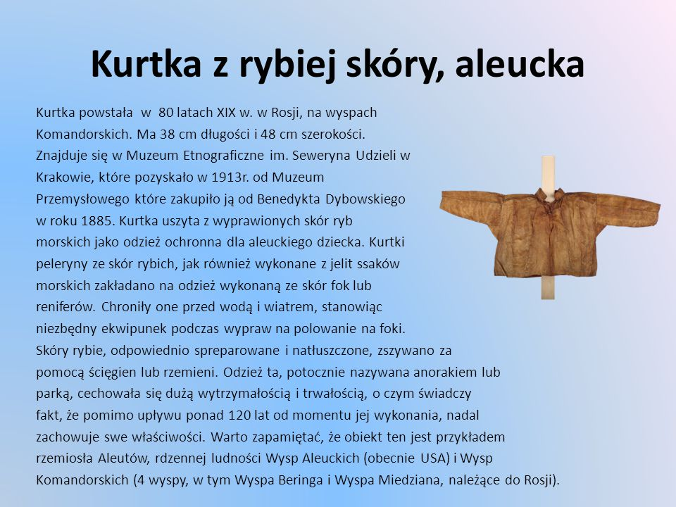 Kurtka z rybiej skóry, aleucka Kurtka powstała w 80 latach XIX w.