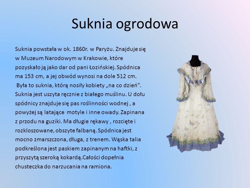 Suknia ogrodowa Suknia powstała w ok.1860r. w Paryżu.