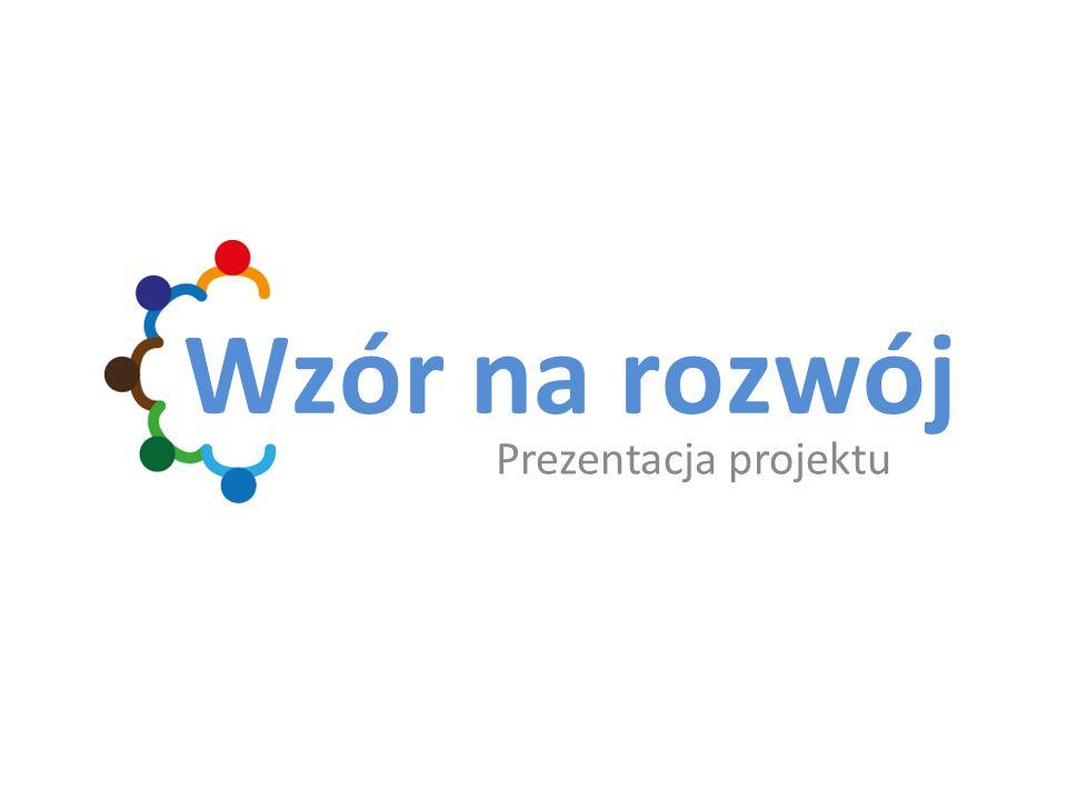 Prezentacja projektu Wzór na rozwój