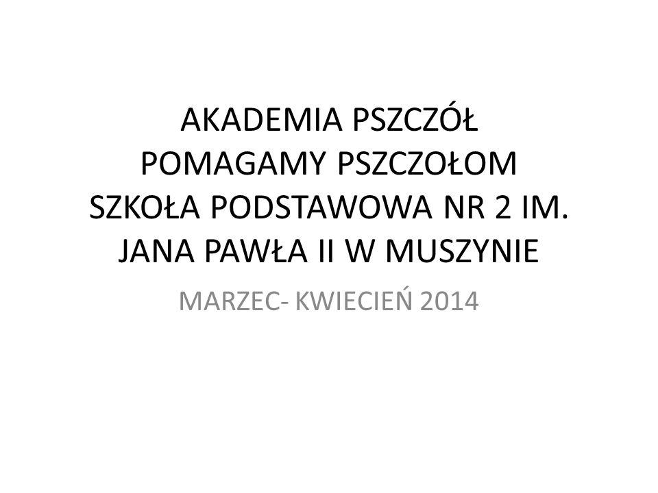 31.03.2014 r.Pszczele wystawy. Pszczeli kącik.