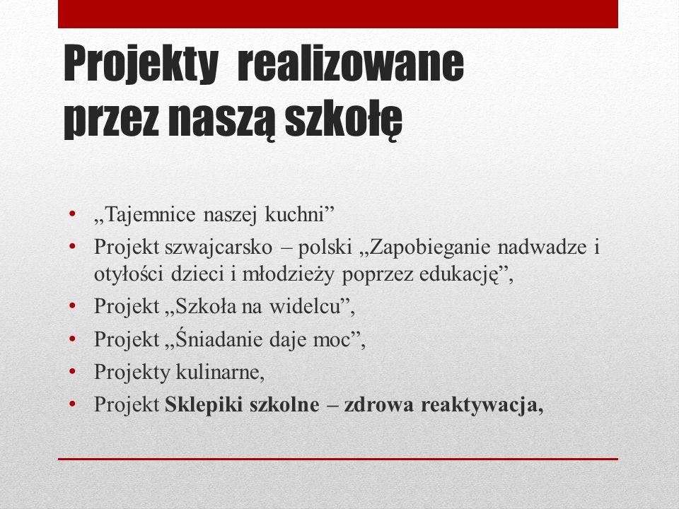 Projekty realizowane przez naszą szkołę Tajemnice naszej kuchni Marchewka z groszkiem