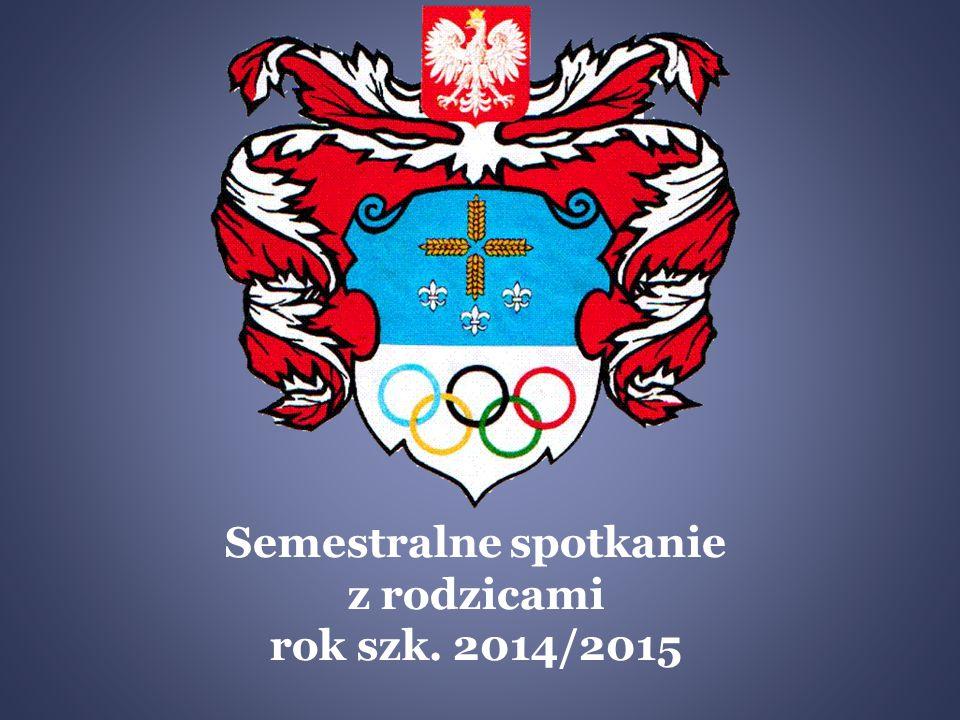 Semestralne spotkanie z rodzicami rok szk. 2014/2015