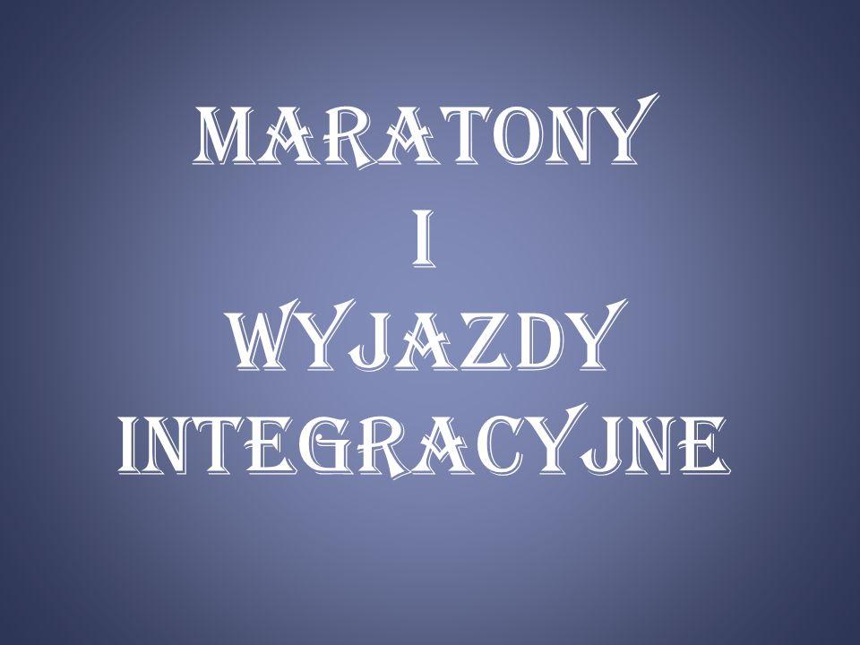 Maratony I wyjazdy integracyjne