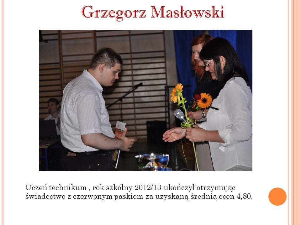Liliana Korenkiewicz Uczennica liceum profilowanego, w roku szkolnym 2012/13 za wyniki w nauce otrzymała stypendium Prezesa Rady Ministrów.