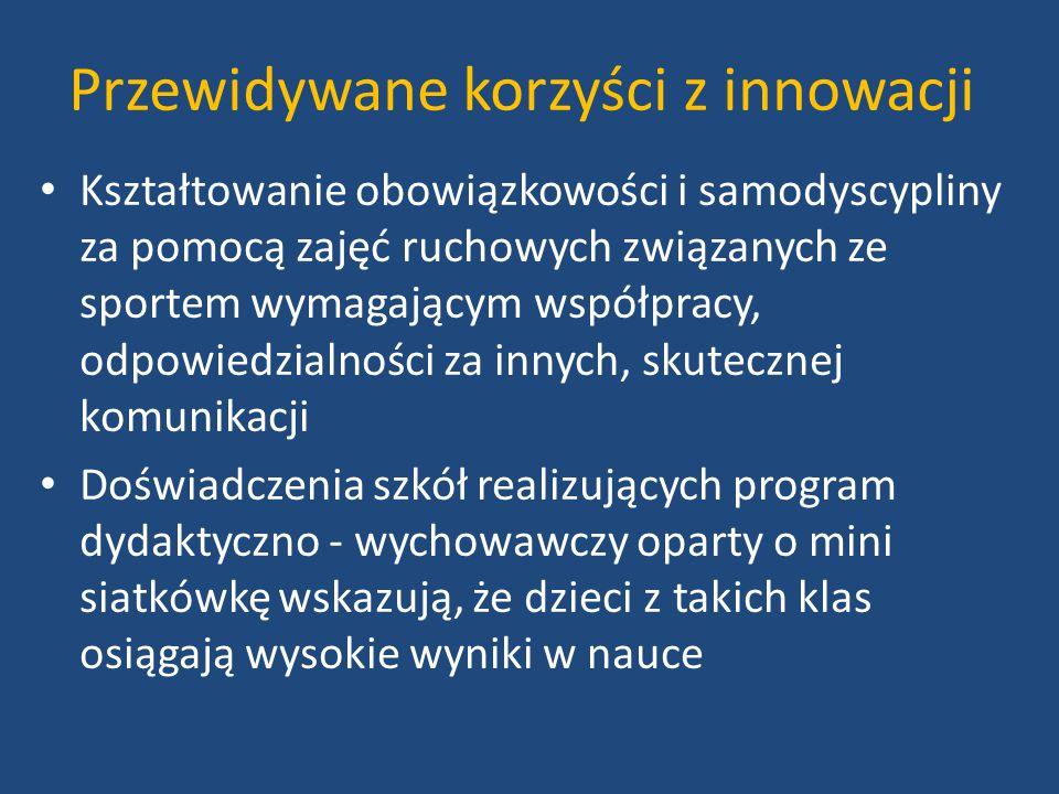Przewidywane korzyści z innowacji c.d.