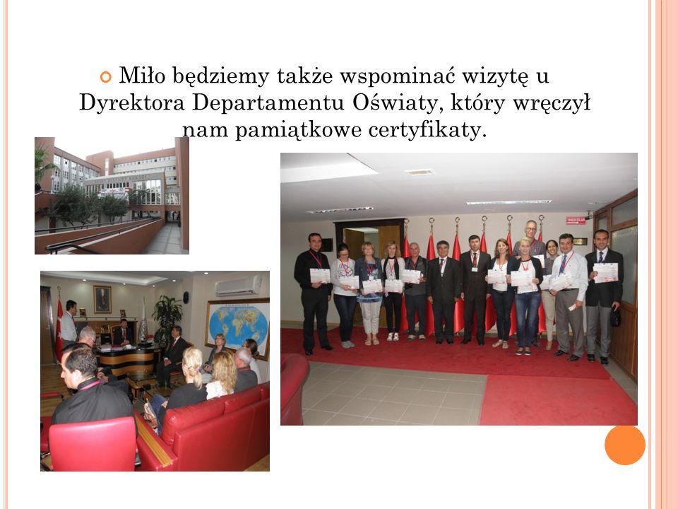 Miło będziemy także wspominać wizytę u Dyrektora Departamentu Oświaty, który wręczył nam pamiątkowe certyfikaty.