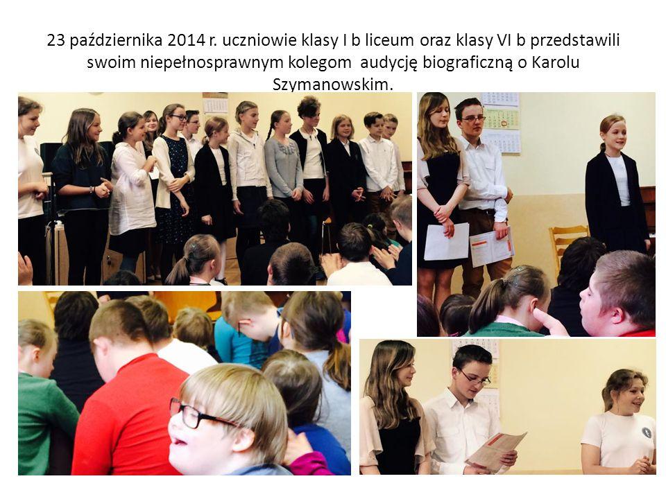 23 października 2014 r. uczniowie klasy I b liceum oraz klasy VI b przedstawili swoim niepełnosprawnym kolegom audycję biograficzną o Karolu Szymanows