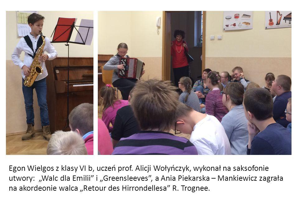 """Egon Wielgos z klasy VI b, uczeń prof. Alicji Wołyńczyk, wykonał na saksofonie utwory: """"Walc dla Emilii"""" i """"Greensleeves"""", a Ania Piekarska – Mankiewi"""