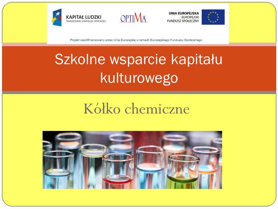 Kółko chemiczne Szkolne wsparcie kapitału kulturowego