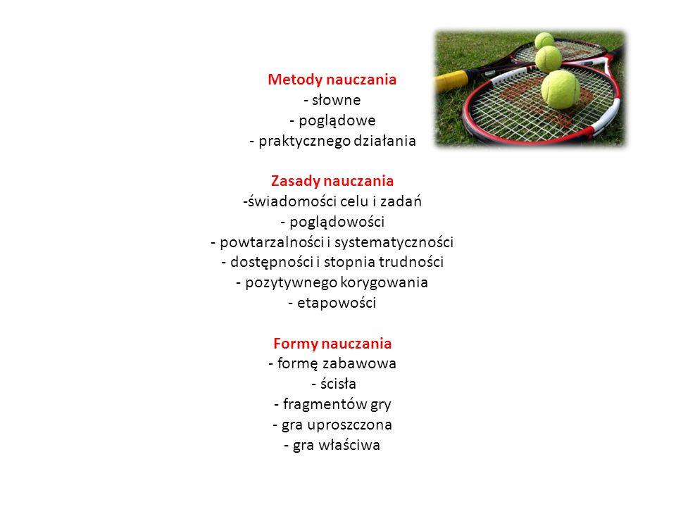 Treści Podstawowe gry i zabawy w tenisie ziemnym. Poruszanie się po korcie. Podstawowe uderzenia po koźle – forhend, bekhend. Podstawowe uderzenia z p