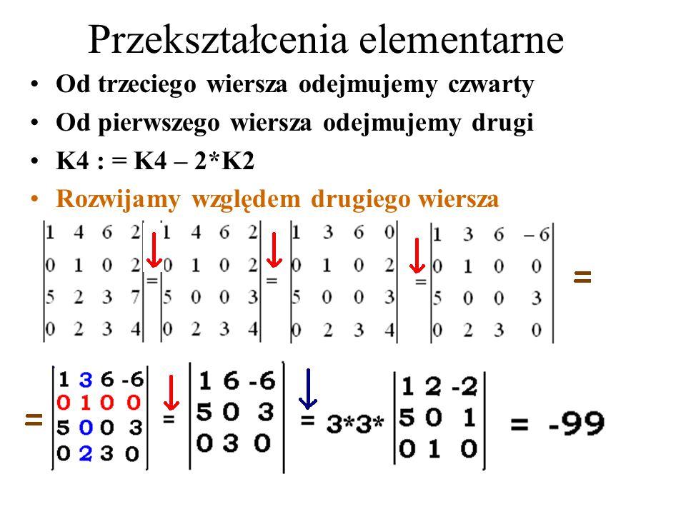 Pierre Simon de LaPlace Wyznaczniki rozwijamy względem wierszy lub kolumn. Tu będzie według drugiego wiersza: = 3*4 + 5*2*3 – 3*7 – 4*5*6 + + 2 *( 2*3